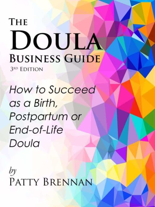 Doula Business Guide by Patty Brennan