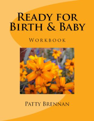 ready for birth and baby by patty brennan